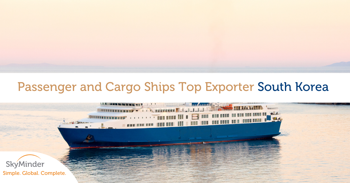 Passenger and Cargo Ships Top Exporter