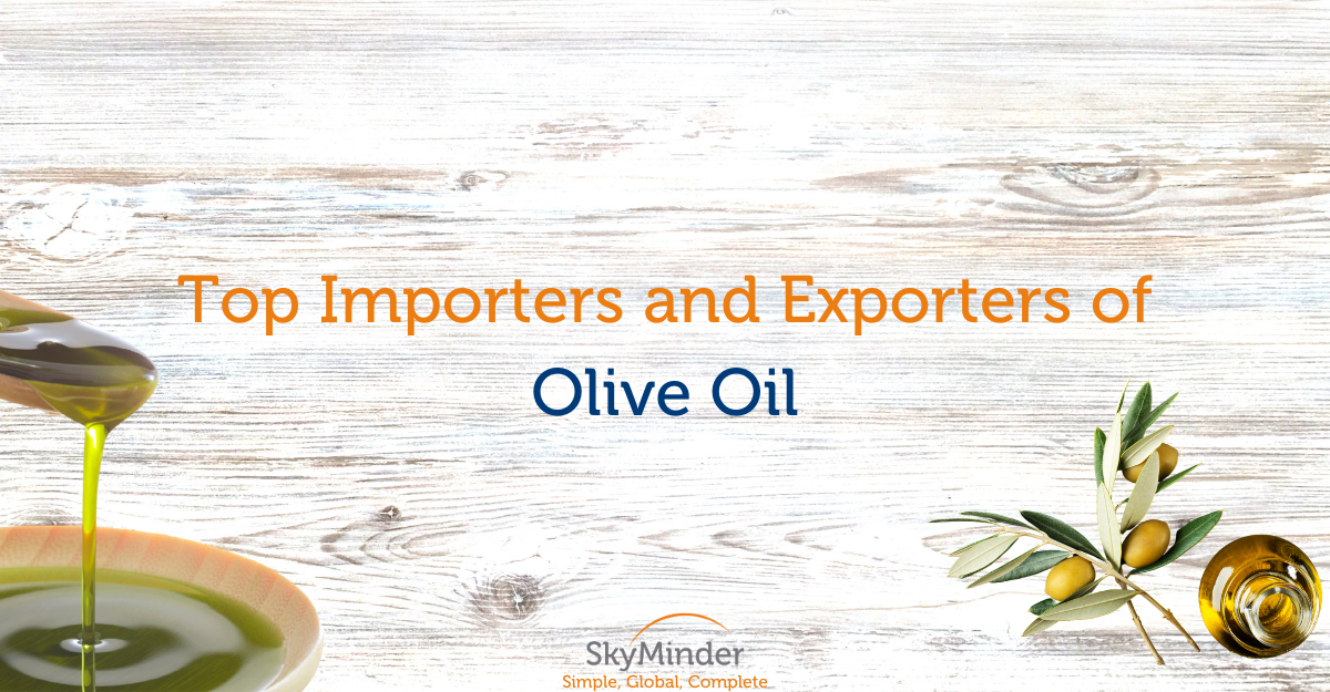 Top Importers and Exporters of Olive Oil